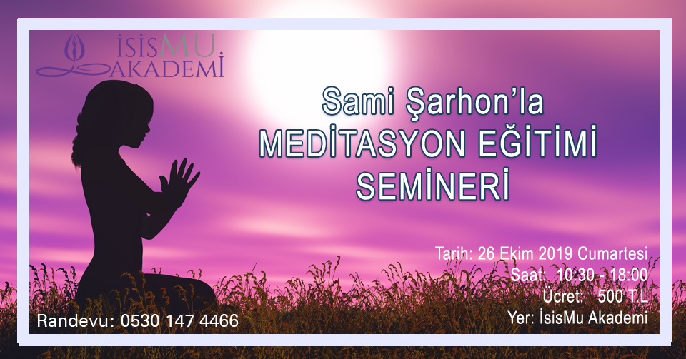 Sami Şarhon'la MEDİTASYON EĞİTİMİSEMİNERİ