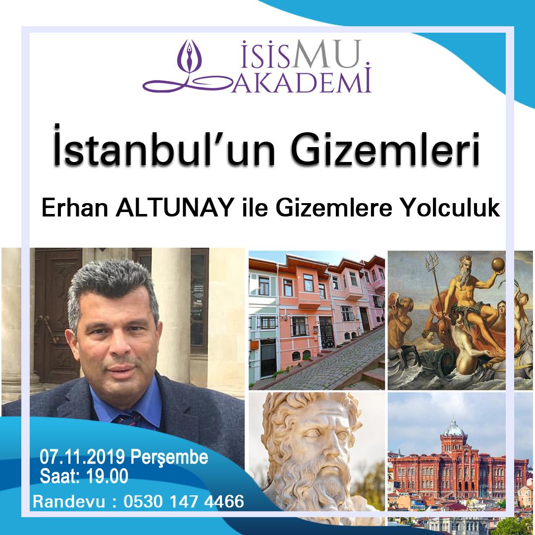 Erhan ALTUNAY ile İstanbul'un Gizemleri