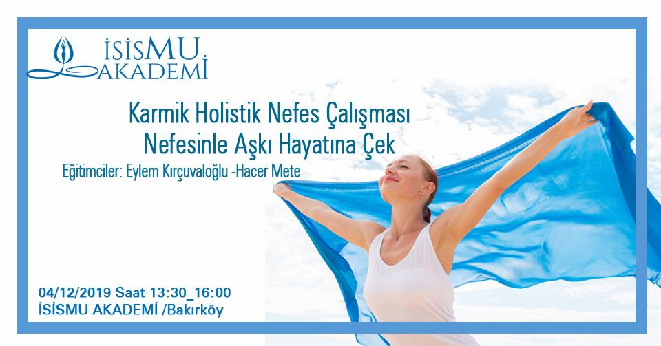 Karmik Holistik Nefes Çalışması - 04.12.2019