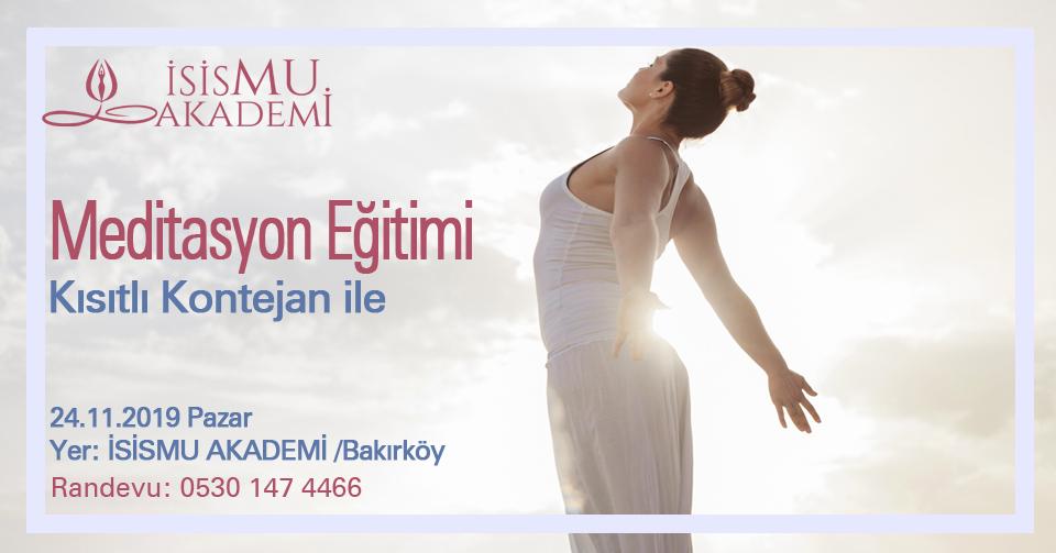 MEDİTASYON EĞİTİMİ / 24.11.2019