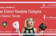 RE-BALANCE THERAPY / KENDİNLE YÜZLEŞME 23.11.2019