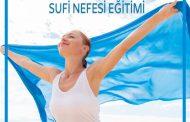 Sufi Nefes Eğitimi / 26.01.2020
