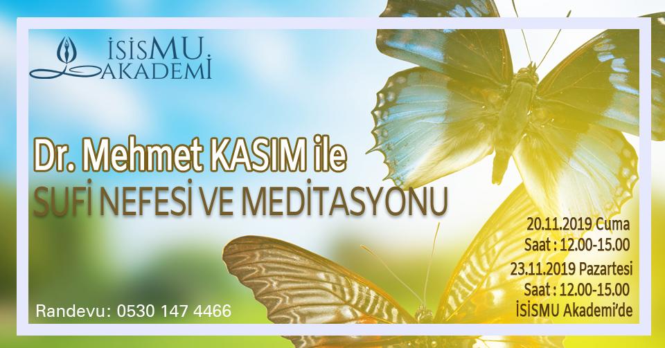 Mehmet KASIM ile Sufi Nefesi ve Meditasyonu