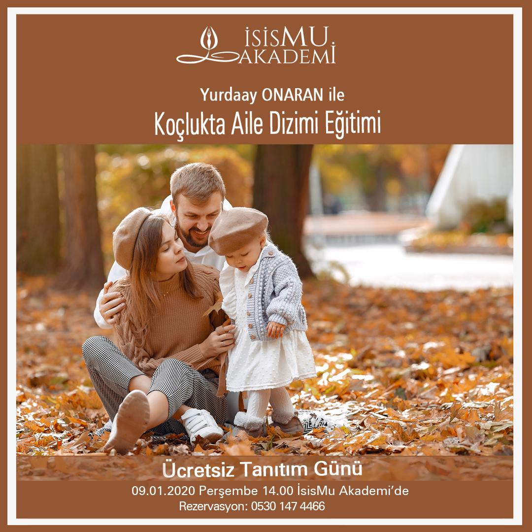 KOÇLUKTA AİLE SİSTEM DİZİMİ EĞİTİMİ /09.01.2020