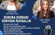 KORONA SONRASI DÜNYADA RUHSALLIK/31.05.2020 PAZAR