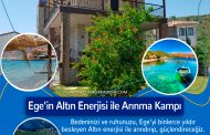 EGE'NİN ALTIN ENERJİSİ İLE ARINMA KAMPI 07.07. 2020 - 17.07.2020