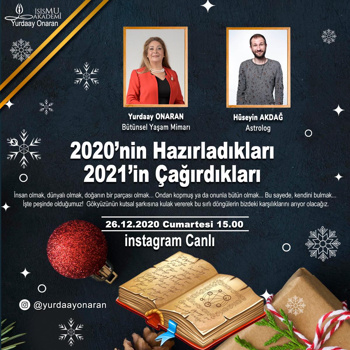 2020'nin Hazırladıkları 2021'in Çağırdıkları - 26.12.2020 Cumartesi