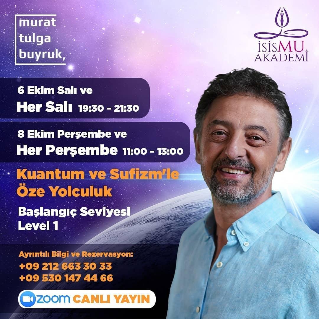 Murat Tulga Buyruk ile Kuantum ve Sufizm'le Öze yolculuk -Level 1