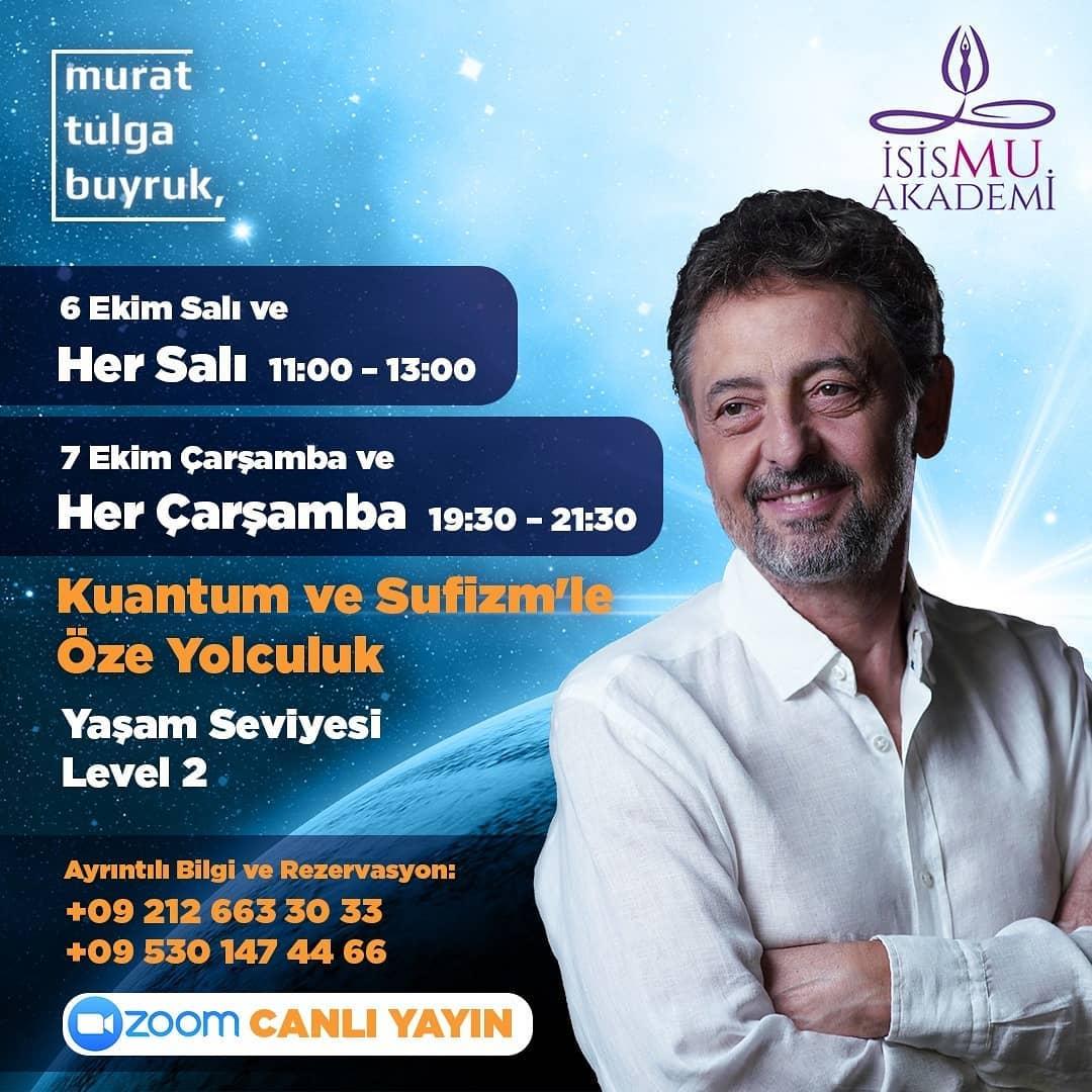 Murat Tulga Buyruk ile Kuantum ve Sufizm'le Öze yolculuk -Level 2