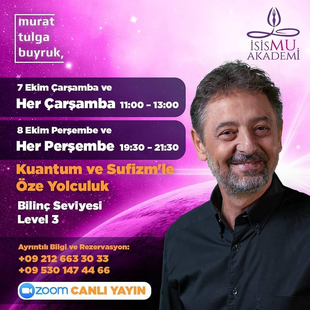 Murat Tulga Buyruk ile Kuantum ve Sufizm'le Öze yolculuk- Level 3