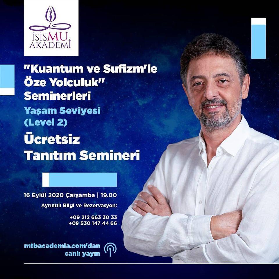 Kuantum ve Sufizm'le Öze yolculuk Seminerleri-2 / 16.09.2020