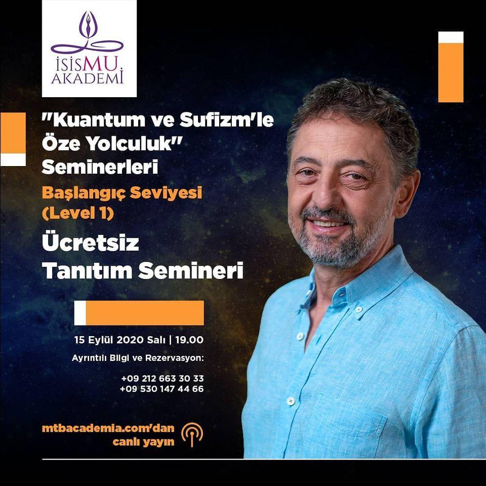 Kuantum ve Sufizm'le Öze yolculuk Seminerleri-1 / 15.09.2020