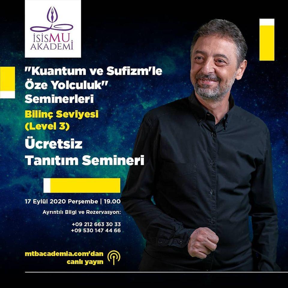 Kuantum ve Sufizm'le Öze yolculuk Seminerleri-3 // 17.09.2020
