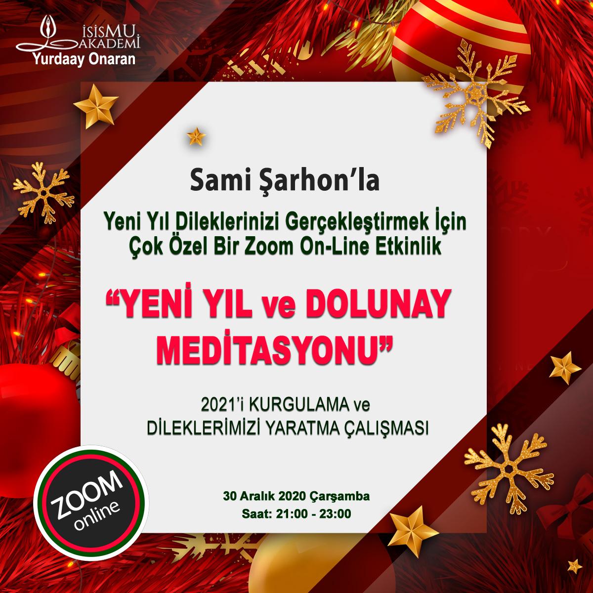 YENİ YIL ve DOLUNAY MEDİTASYONU / 30 Aralık 2020 Çarşamba